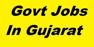 Latest Govt Jobs in Gujarat
