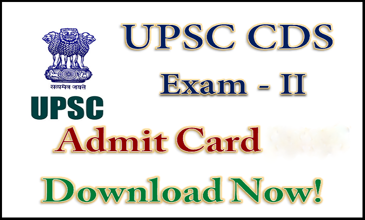 UPSC CDS Exam Admit Card