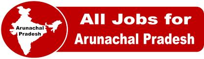 Govt Jobs in Arunachal Pradesh