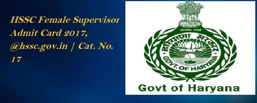 HSSC Female Supervisor Admit Card