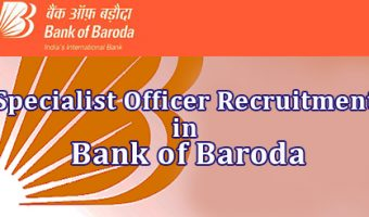 BOB SO Recruitment 2018-19 || Apply 361 Bank of Baroda Specialist Officer Job Vacancies