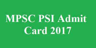 MPSC PSI Admit Card 2017 – Download Maharashtra PSC Police Sub Inspector Hall Ticket
