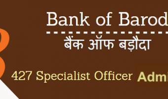 BOB SO Admit Card 2018 | Check Bank of Baroda Specialist Officer Exam Date @ www.bankofbaroda.com
