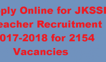 JKSSB Teacher Recruitment 2018 | Apply 2164 General Teacher, Science/Maths Teacher, Urdu Teacher, Driver Posts