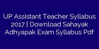 UP Assistant Teacher Syllabus 2018 | Check Exam Pattern, Syllabus PDF