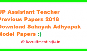 UP Assistant Teacher Previous Papers 2018 | Download Sahayak Adhyapak Model Papers @  upbasiceduboard.gov.in