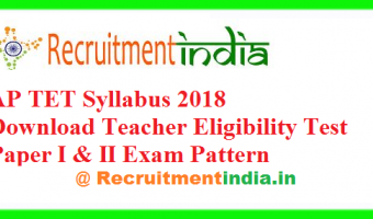 AP TET Syllabus 2018 – Download Andhra Pradesh Teacher Eligibility Test Paper I & II Exam Pattern @cse.ap.gov.in