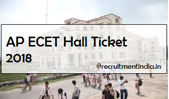 AP ECET Hall Ticket 2018   Download  Engineering Common Entrance Test Exam Date @  apecet.nic.in