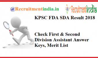 KPSC FDA SDA Result 2018 | Check First & Second Division Assistant Answer Keys, Merit List