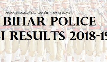 Bihar Police SI Results 2018-19 || Download BPSSC Sub-Inspector Police Prelims Exam Merit List & Answer Keys