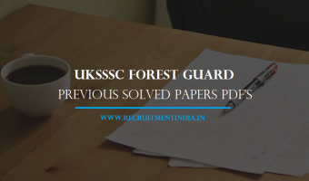 UKSSSC Forest Guard Previous Papers || Download Uttarakhand SSSC 1218 FG Solved, Model Papers Pdf