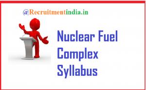 Nuclear Fuel Complex Syllabus 2018