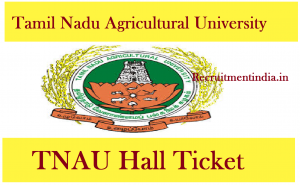 TNAU Hall Ticket 2018