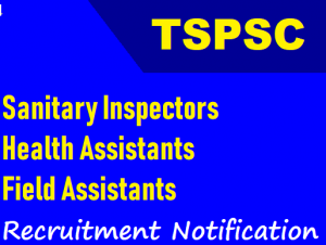 TSPSC Sanitary Inspector Recruitment