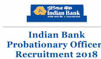 Indian Bank PO Recruitment 2018 || Apply Online For 417 Probationary Officer Vacancies @ indianbank.in