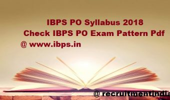 IBPS PO Syllabus 2018 | Check IBPS CRP PO/ MT-VIII Exam Pattern Pdf @ www.ibps.in