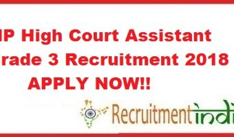 MP High Court Assistant Grade 3 Recruitment 2018 – Apply Online for 49 Posts